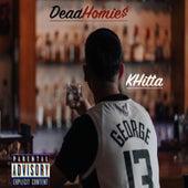Dead Homie$ de KHitta