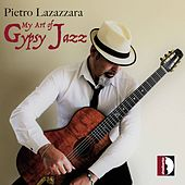 My Art of Gypsy Jazz by Pietro Lazazzara