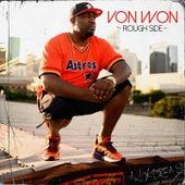 Rough Side by Von Won