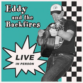 Live In Person de Eddy and the Backfires