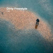 Dirty Freestyle by Fab