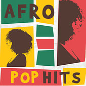 Afro Pop Hits by Various Artists