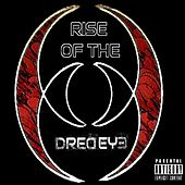 Rise Of The Dred Eye by Dred Eye Knights