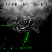 Jefe De Todo by Selfmadetrin