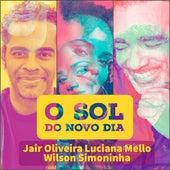O Sol do Novo Dia de Jair Oliveira