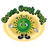 Green Gunk Funk de Oobleck