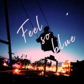 Feel So Blue de SNØW