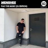 Play The Music (DJ Edition) di Menshee