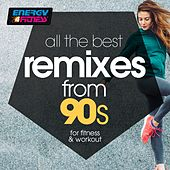 All The Best Remixes From 90s For Fitness & Workout (15 Tracks Non-Stop Mixed Compilation for Fitness & Workout - 128 Bpm / 32 Count) by D'mixmasters, Mc Joe, Lawrence, Dj Hush, Patricia, Kyria, Dj Space'c, Housecream, The Vanillas, Plaza People