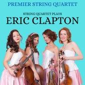 String Quartet Plays Eric Clapton di The Premier String Quartet