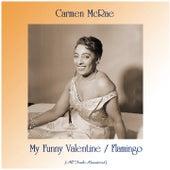 My Funny Valentine / Flamingo (Remastered 2020) by Carmen McRae