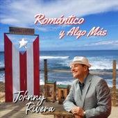 Romantico y Algo Más de Johnny Rivera