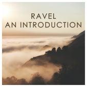 Ravel: An Introduction van Maurice Ravel