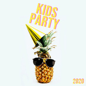 KIDS PARTY 2020 di Various Artists