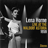 Live At The Waldorf Astoria 1957 de Lena Horne
