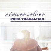 Músicas Calmas Para Trabalhar by Various Artists