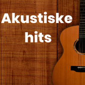 Akustiske hits by Various Artists
