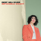 Impossible Weight by Deep Sea Diver