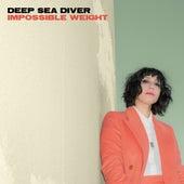 Impossible Weight de Deep Sea Diver