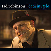 Back In Style by Tad Robinson