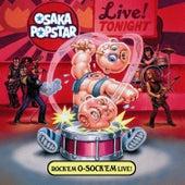 Rock 'Em O-Sock 'Em Live! - EP by Osaka Popstar