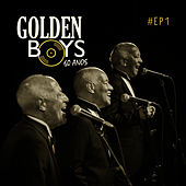 60 Anos, #Ep1 by The Golden Boys