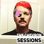 The Chevron Sessions de Freedom Kerl