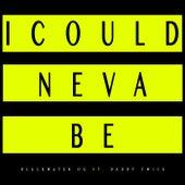 I Could Neva Be by Blackwater OG