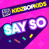 Say So de KIDZ BOP Kids