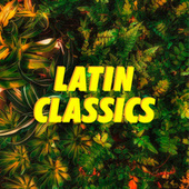 Latin Classics von Various Artists