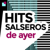 Hits Salseros de ayer de Various Artists