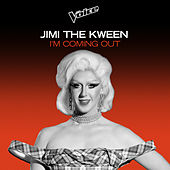 I'm Coming Out (The Voice Australia 2020 Performance / Live) de Jimi The Kween
