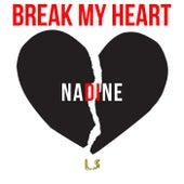 Break My Heart de Nadine