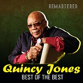 Best of the Best (Remastered) de Quincy Jones