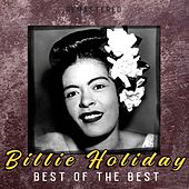 Best of the Best (Remastered) by Billie Holiday