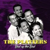 Best of the Best (Remastered) by The Platters