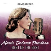 Best of the Best (Remastered) by Maria Dolores Pradera