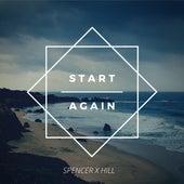 Start Again von Spencer X Hill