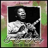 Best of the Best (Remastered) by B.B. King