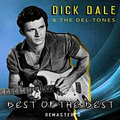 Best of the Best (Remastered) von Dick Dale & The Del Tones