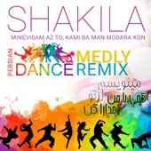 Minevisam Az To, Kami Ba Man Modara Kon (Persian Dance Medly Remix) de Shakila