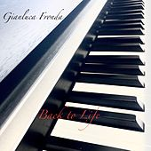 Back to Life by Gianluca Fronda