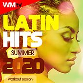 Latin Hits Summer 2020 Workout Session (60 Minutes Non-Stop Mixed Compilation for Fitness & Workout 128 Bpm / 32 Count) von Workout Music Tv