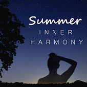 Summer Inner Harmony by Various Artists