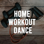 Home Workout Dance de Various Artists