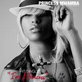 I'm A Princess - Single by Princess Mwamba