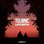 Late Depth by Telomic