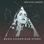 Born Under Bad Stars de finn.