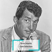 Dean Martin - Gold Selection de Dean Martin