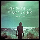 Red Tide by Promise And The Monster